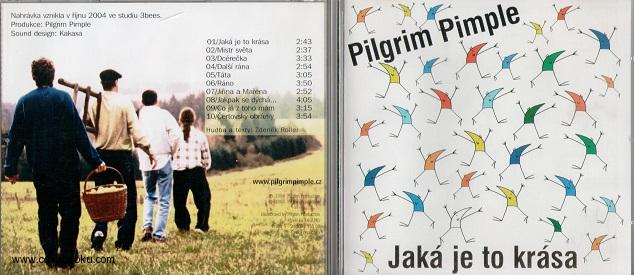 Pilgrim Pimple-Jaka Je To Krása - CD