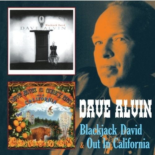 Dave Alvin - Blackjack David/Out in California - 2CD
