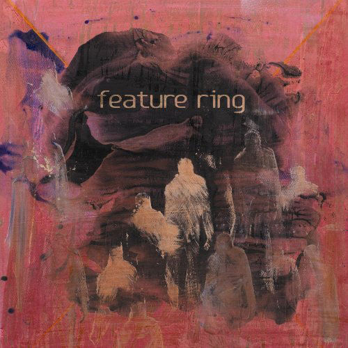 Feature ring - Feature ring - CD