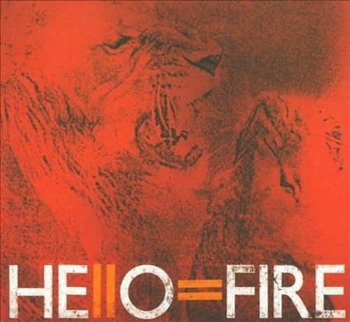 Hello=Fire - Hello=Fire - CD