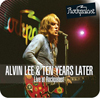 Alvin Lee&Ten Years Later - Live At Rockpalast 1978 - CD+DVD